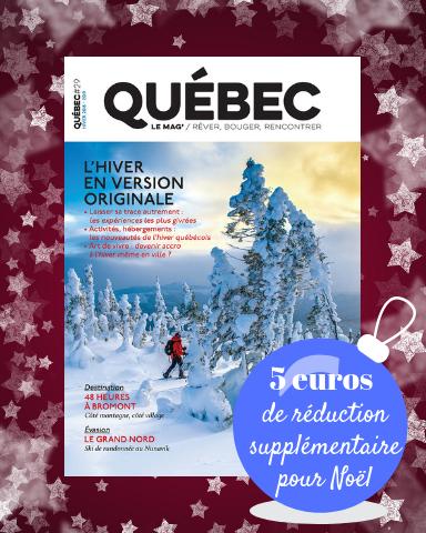 Québec Le mag'